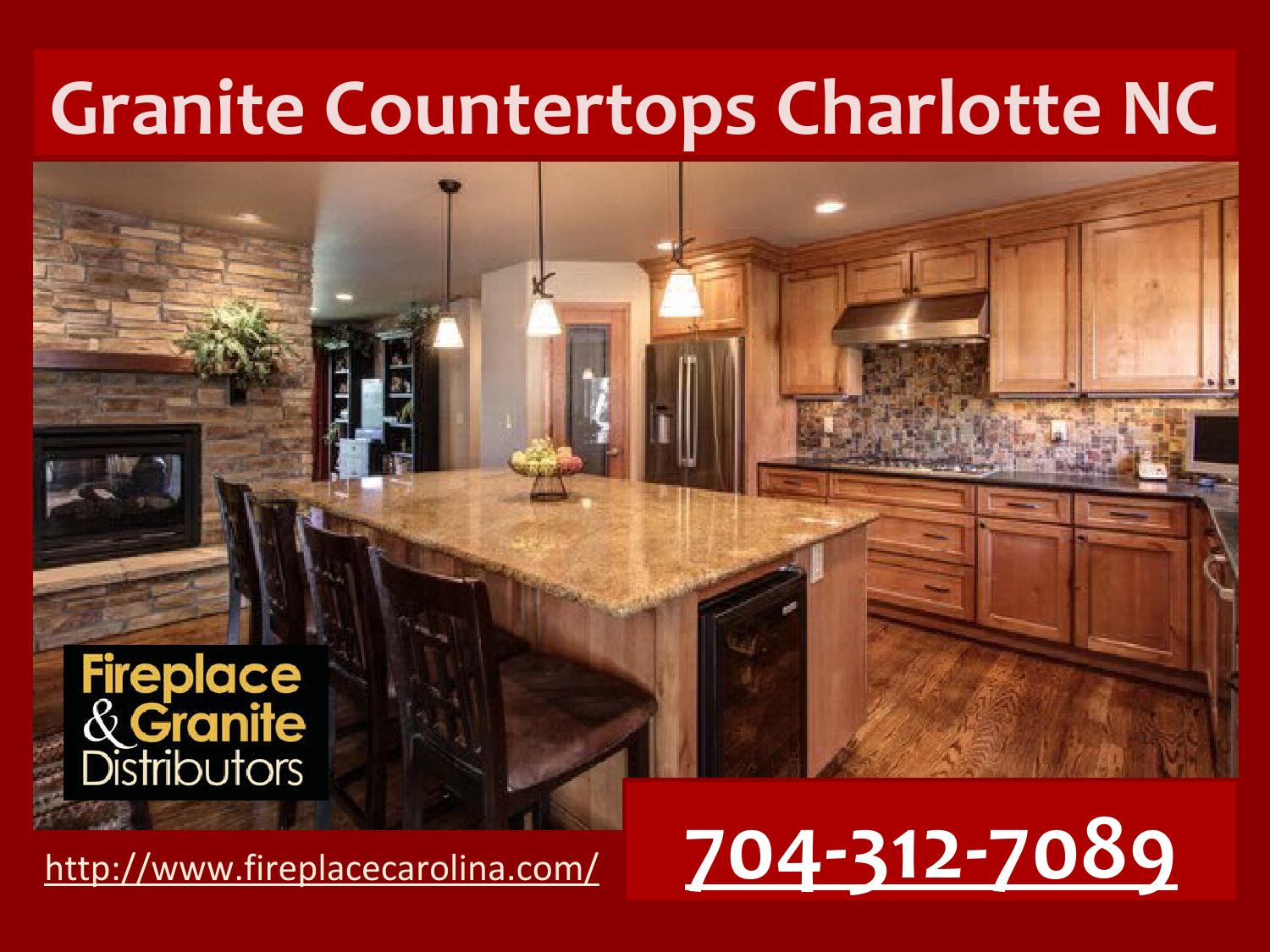 Granite Countertops Charlotte Nc 704 312 7089 By Maya Grauel Issuu