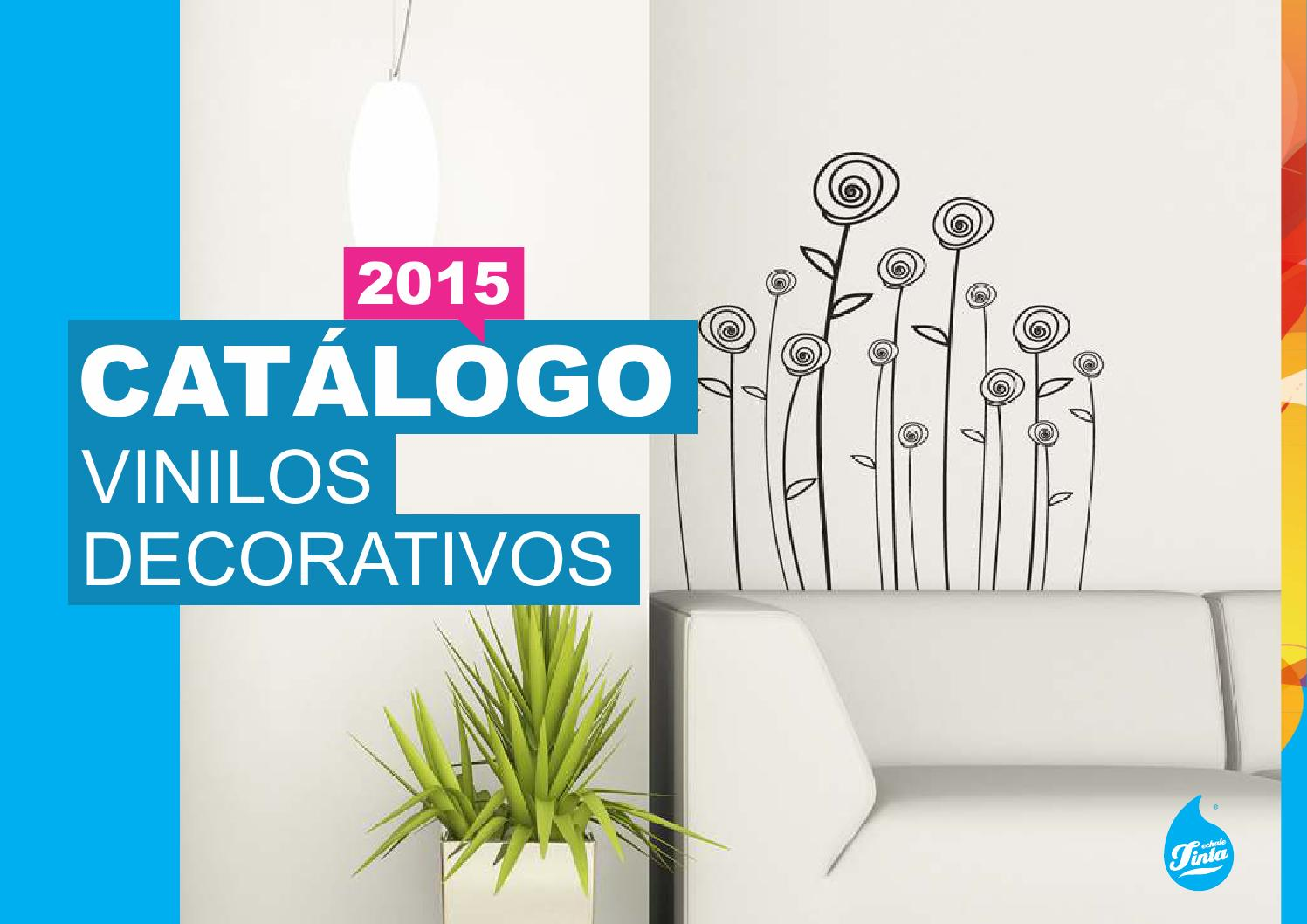 Catalogo De Vinilos Decorativos Catalogo Vinilos Decorativos 2015 By Echale Tinta Issuu
