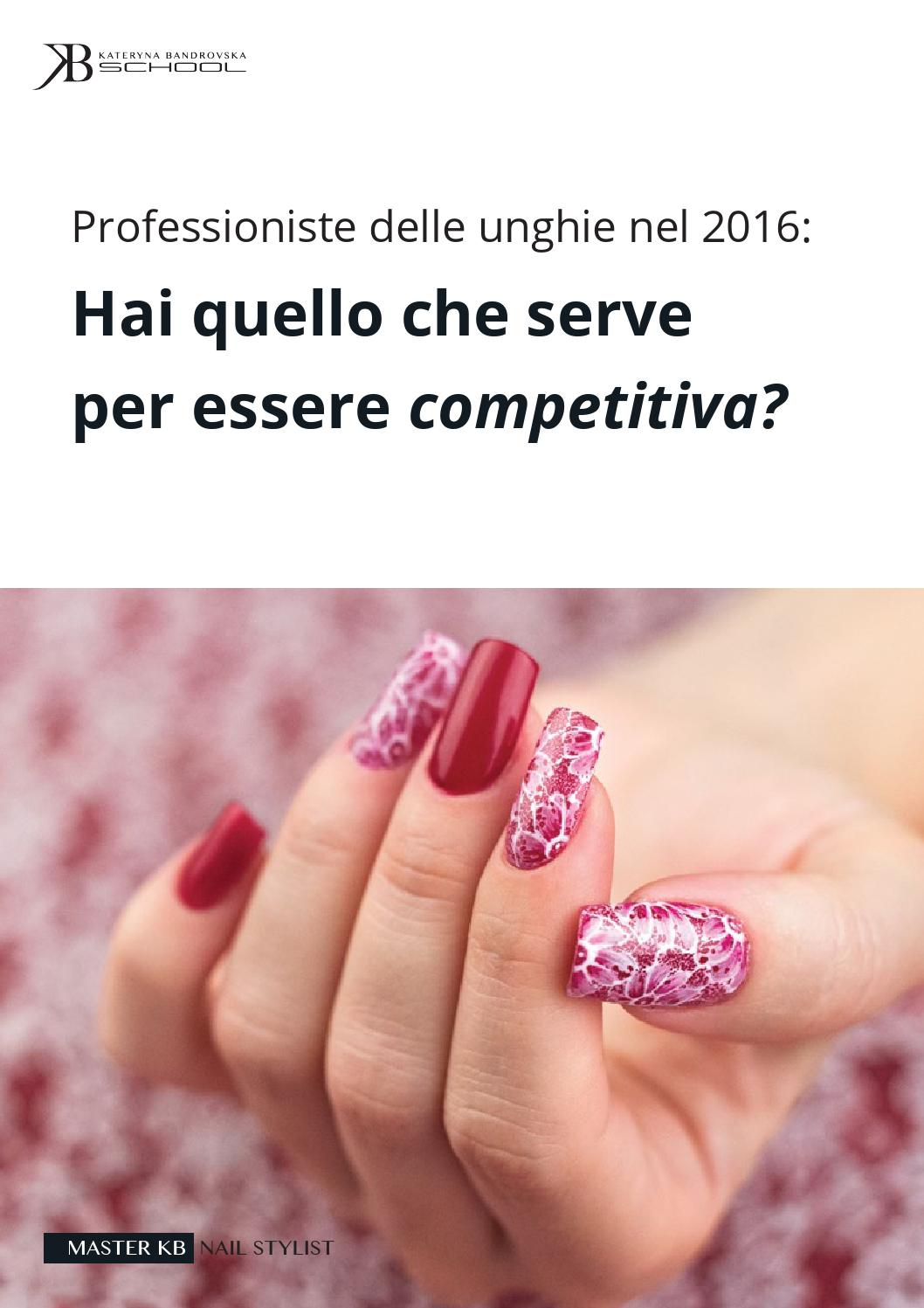 Pittura Delle Unghie Master Kb Nail Stylist By Kb School Issuu