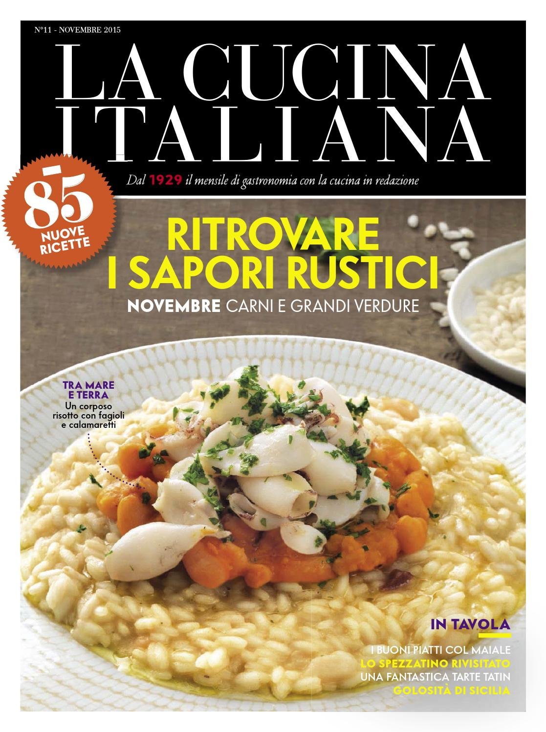 The Magazine Of La Cucina Italiana La Cucina Italiana Novembre 2015