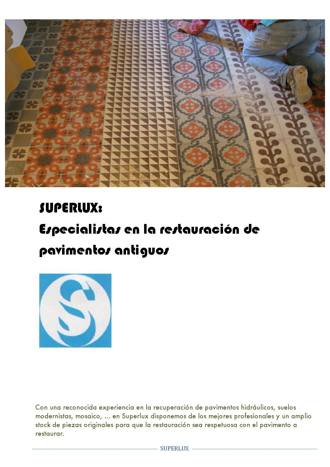 Restaurar Baldosa Hidraulica Restaurar Pavimentos Antiguos By Superlux Issuu