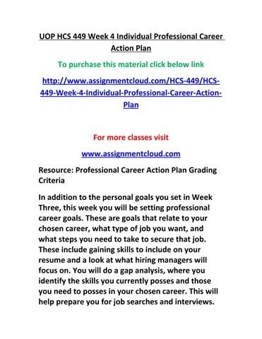 Uop hcs 449 week 4 individual professional career action plan by
