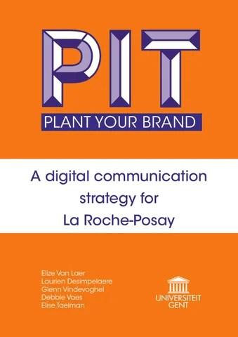 A digital communication strategy for La Roche Posay by Elize Van - communication strategy
