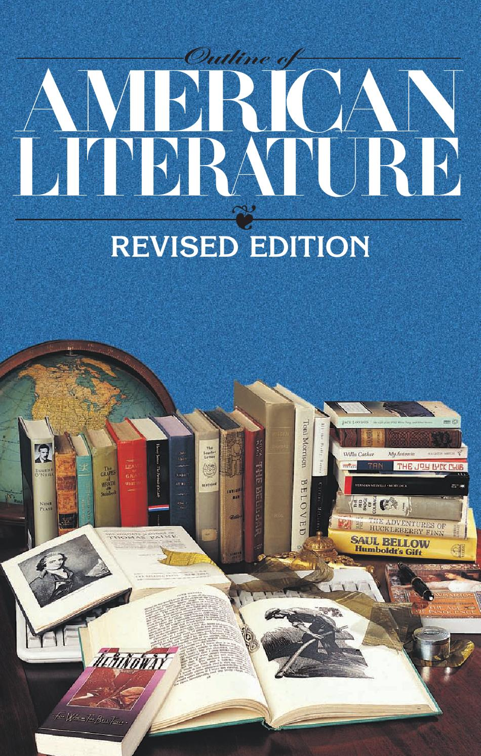 Outline Of American Literature Revised Edition By Argen2010 Issuu