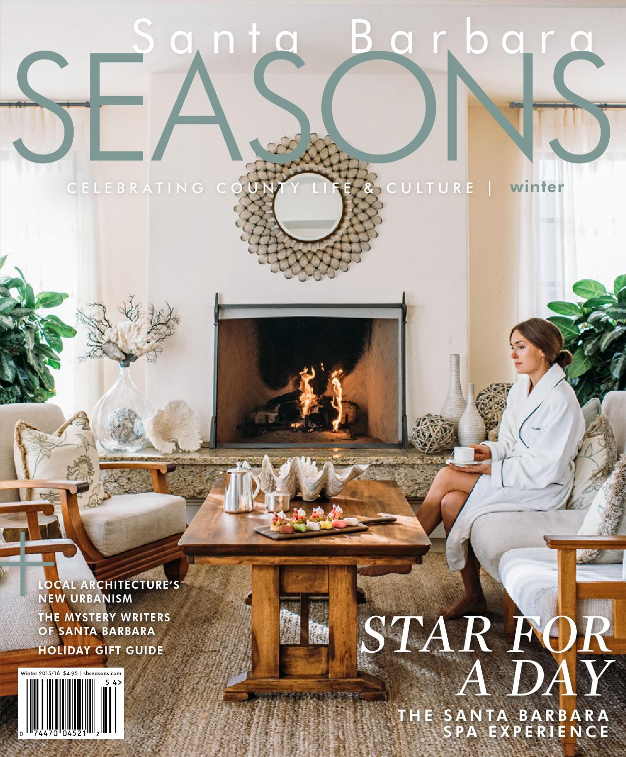 Zen Arte E Aroma Santa Barbara Seasons Magazine Winter 2015 16 By Sbseasons Issuu