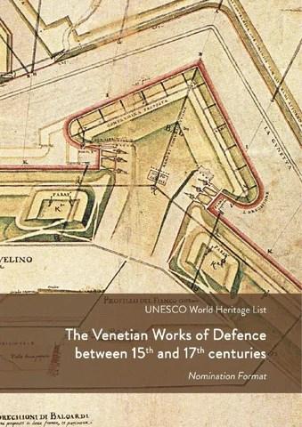 Il #dossier di candidatura #Unesco dei sistemi di difesa veneziani