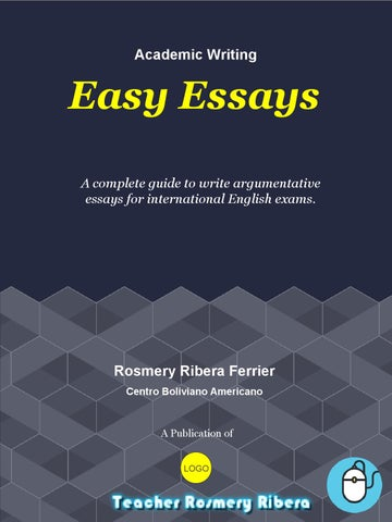 Easy essays by Rosmery Ribera - issuu