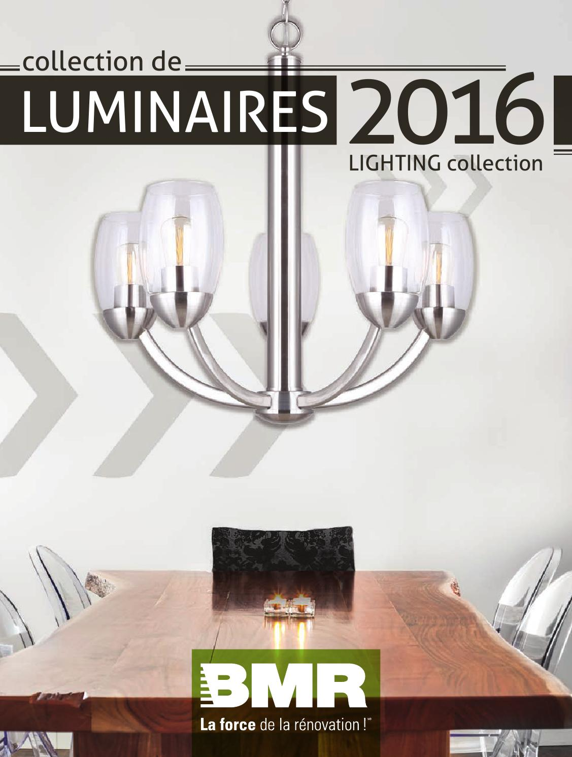 Lumiere Exterieur Bmr Catalogue Luminaires 2016 By Groupe Bmr Issuu