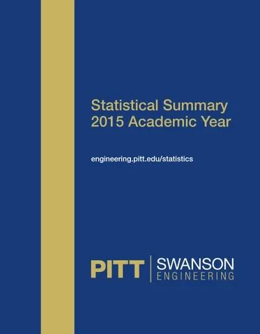 Swanson School of Engineering 2015 Statistical Summary by PITT
