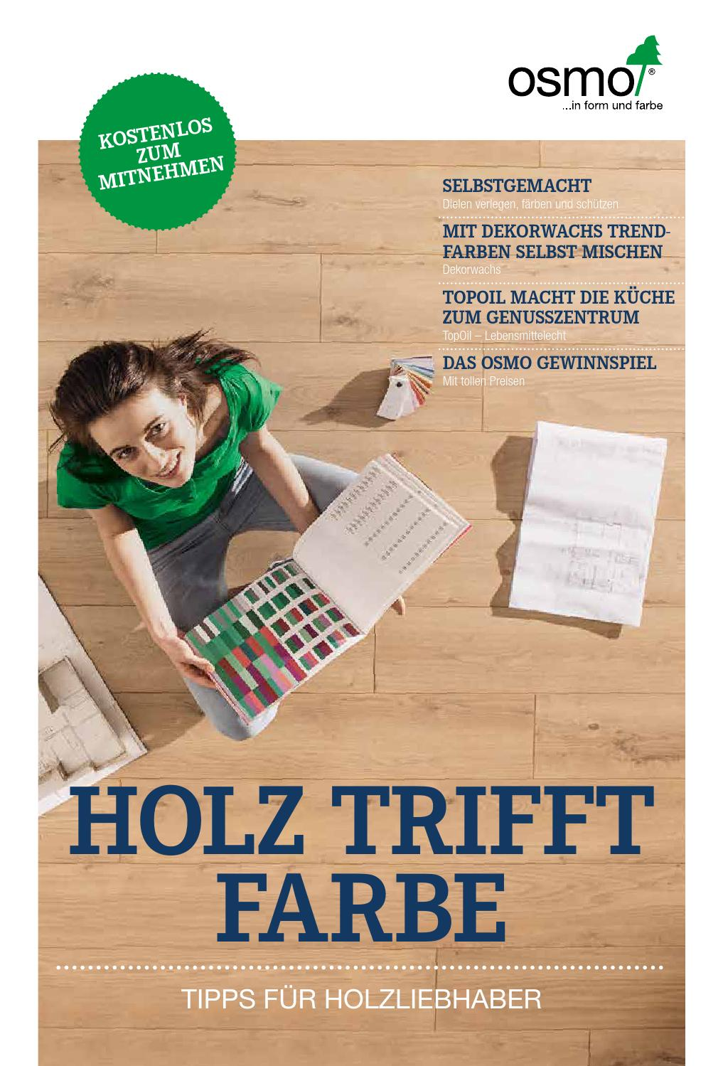 Möbel Streichen Mit Osmo Osmo Holz Trifft Farbe By Holzidee Issuu