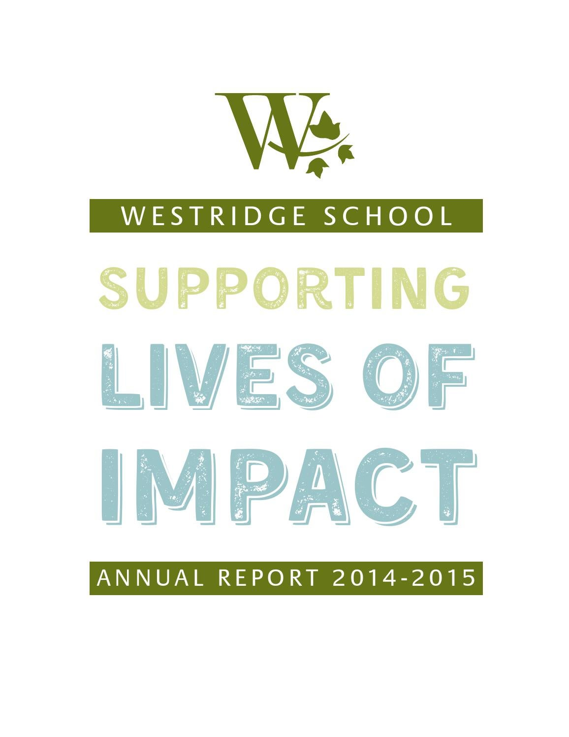 2014 2015 Annual Report By Westridge School Issuu