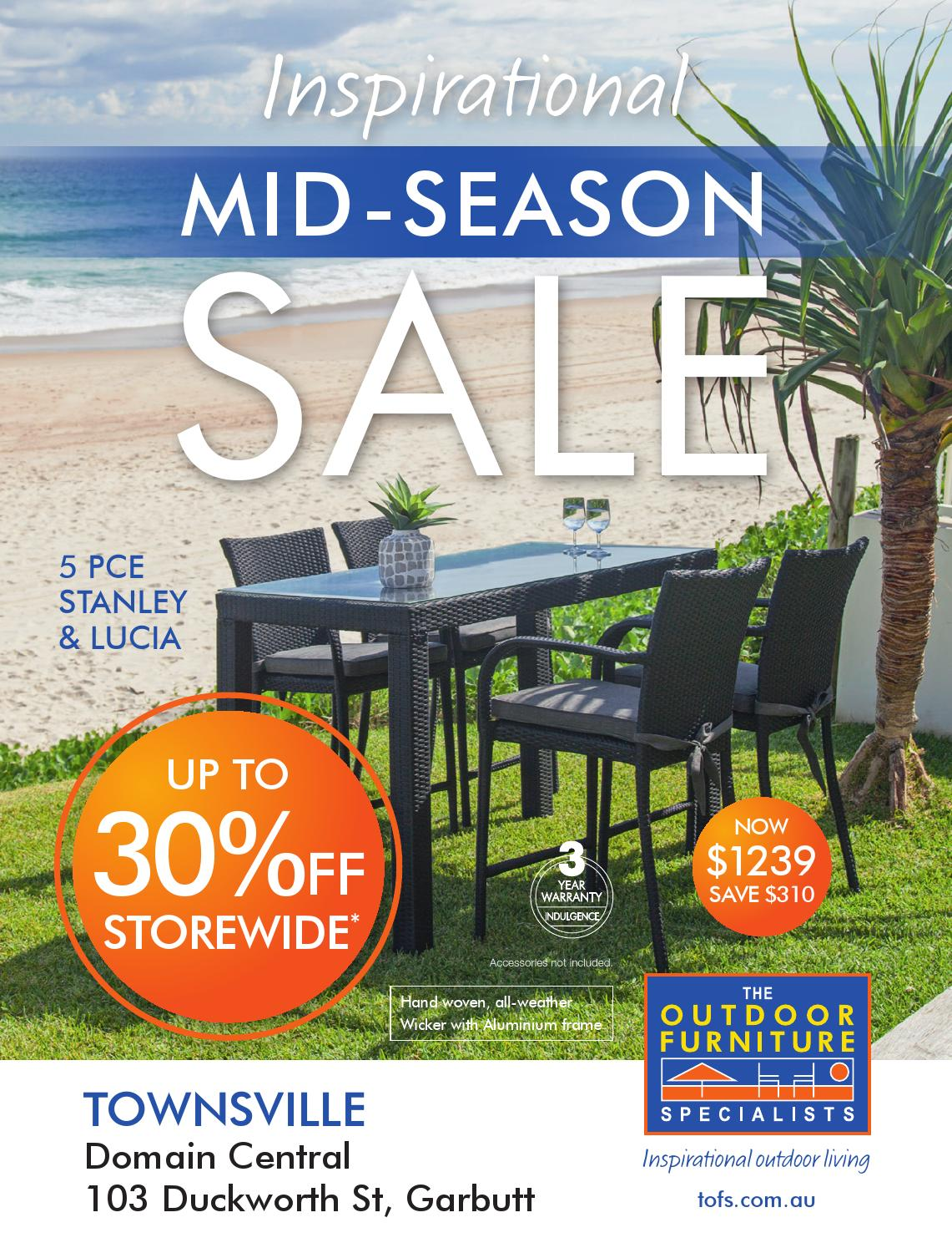 Mid Season Sale Townsville By Tofs The Outdoor Furniture Specialists Issuu - Outdoor Furniture Clearance Townsville