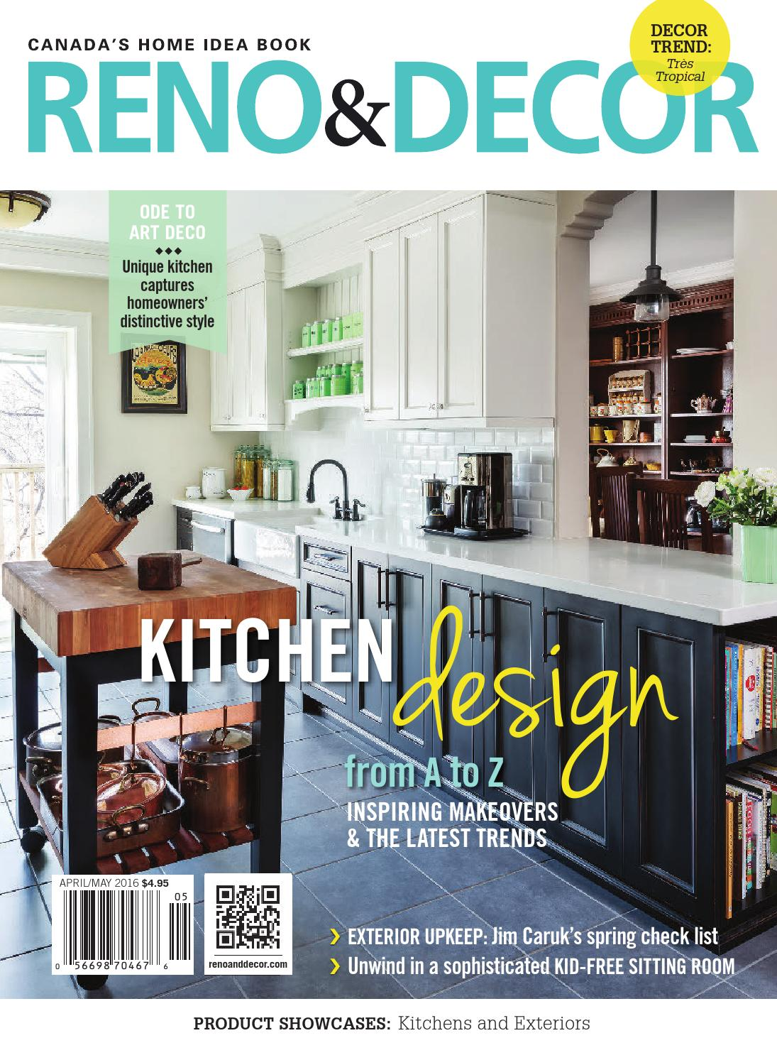 Art Et Decoration Magazine Subscription Reno Decor Magazine Apr May 2016 By Homes Publishing Group
