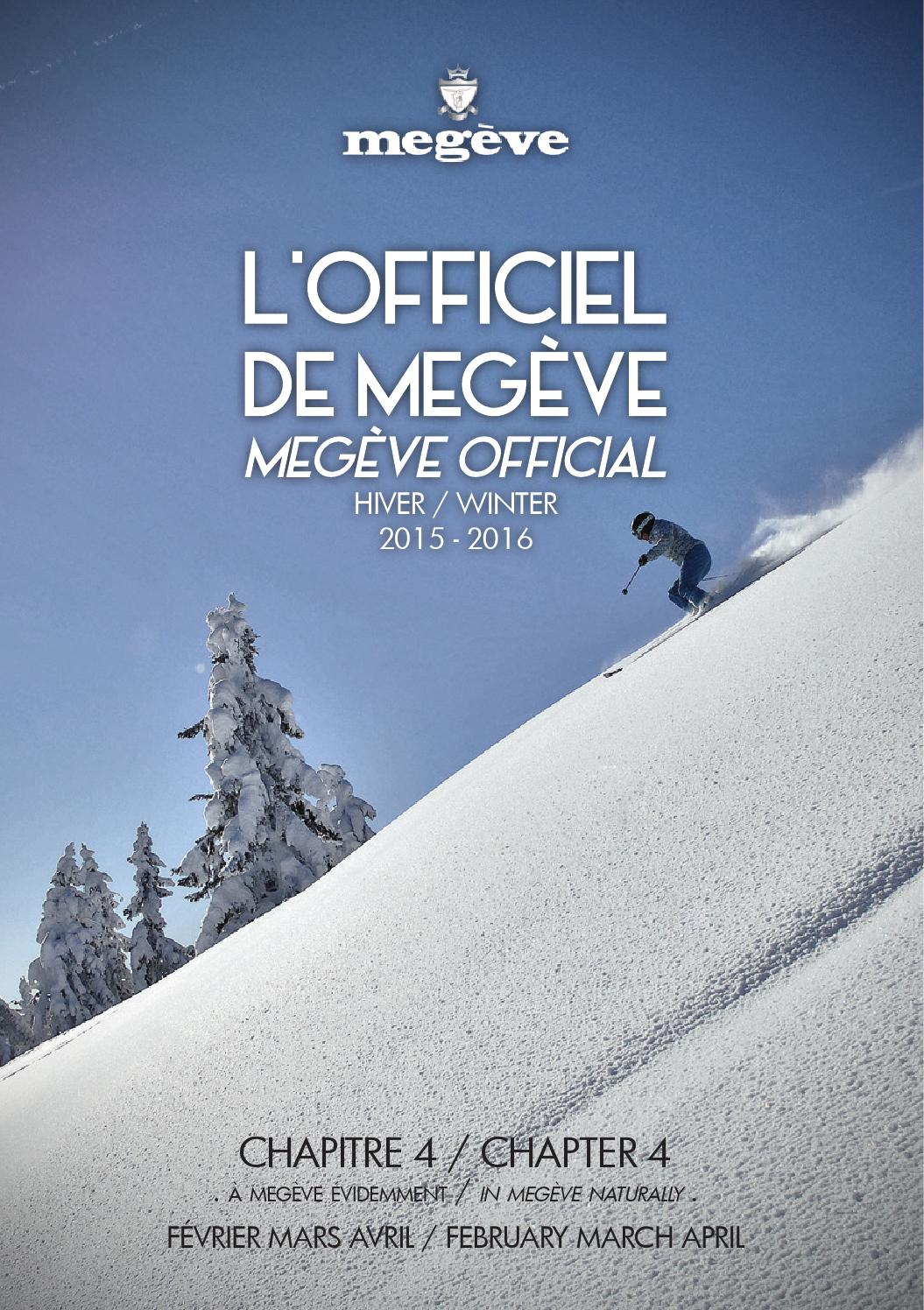 Office Tourisme Megeve L Officiel De Megève Fév à Avr By Megève Officiel Issuu
