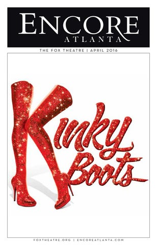 April 2016 Encore  \u0027Kinky Boots\u0027 at the Fox Theatre by Encore