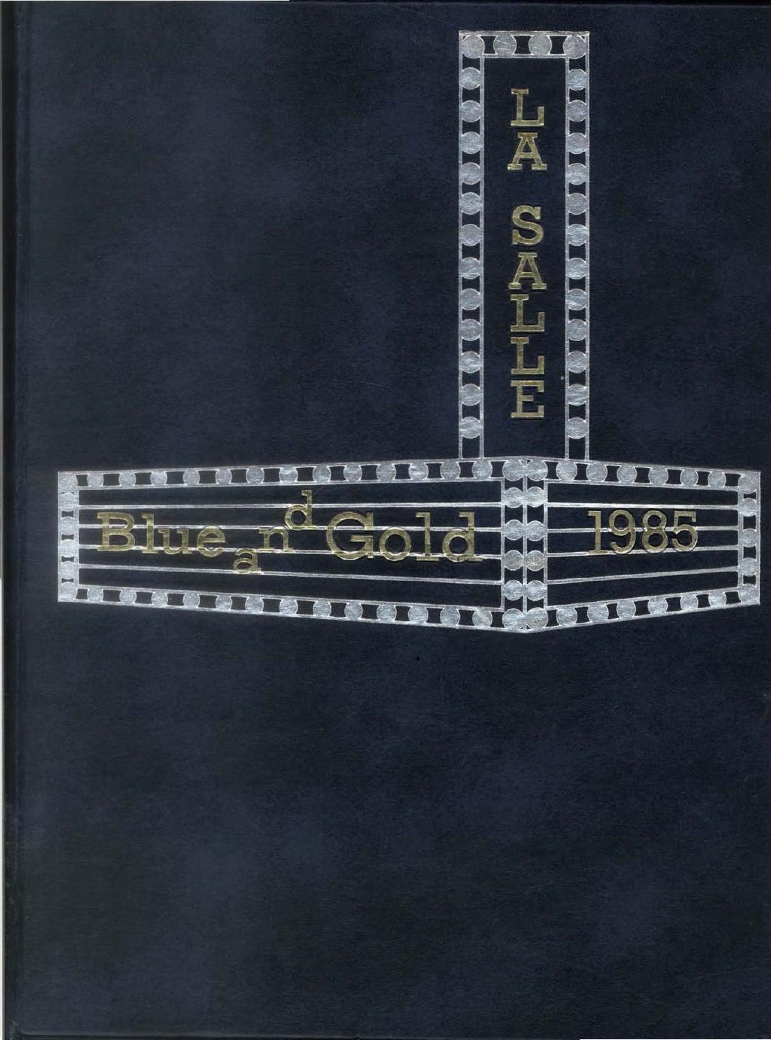 1985 Blue And Gold Yearbook By La Salle College High School Issuu
