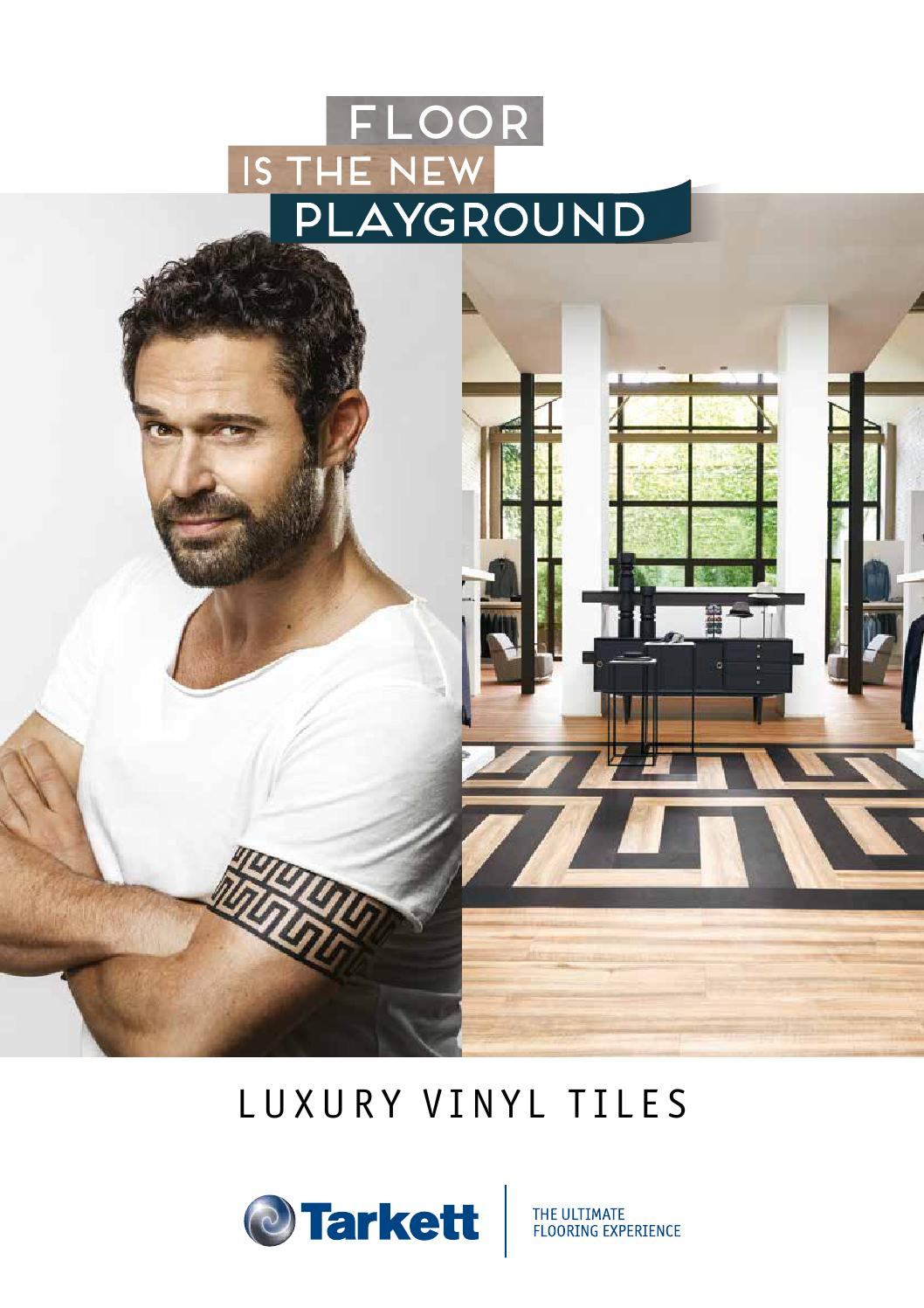 Tarkett Holding Gmbh Tarkett - Luxury Vinyl Tiles By Tarkett France - Issuu