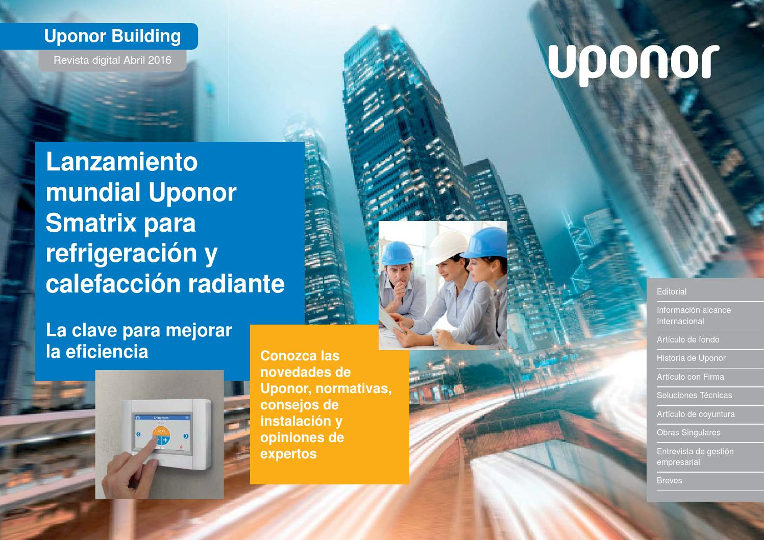 Refrigeracion Por Suelo Radiante Opiniones Newsletter Abril 2016 By Uponor Spain Issuu