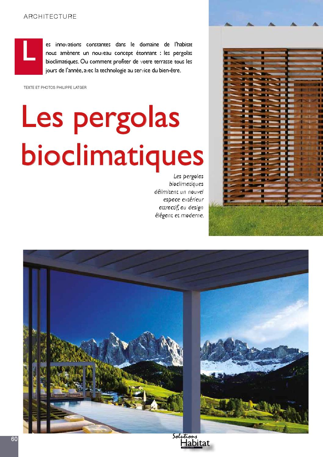 Pergolas Bioclimatiques Solutions Habitat Magazine N6 By Square Partners S A Issuu