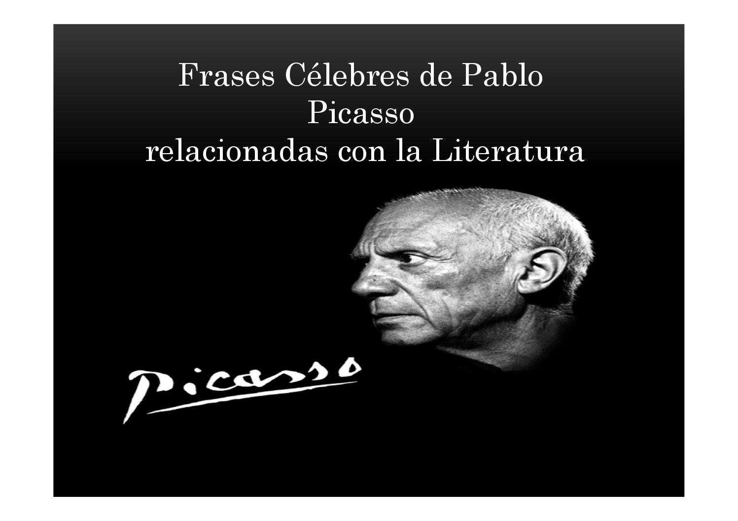 Frases Celebres William Shakespeare Frases Célebres De Picasso By O Faro De Sofía Issuu