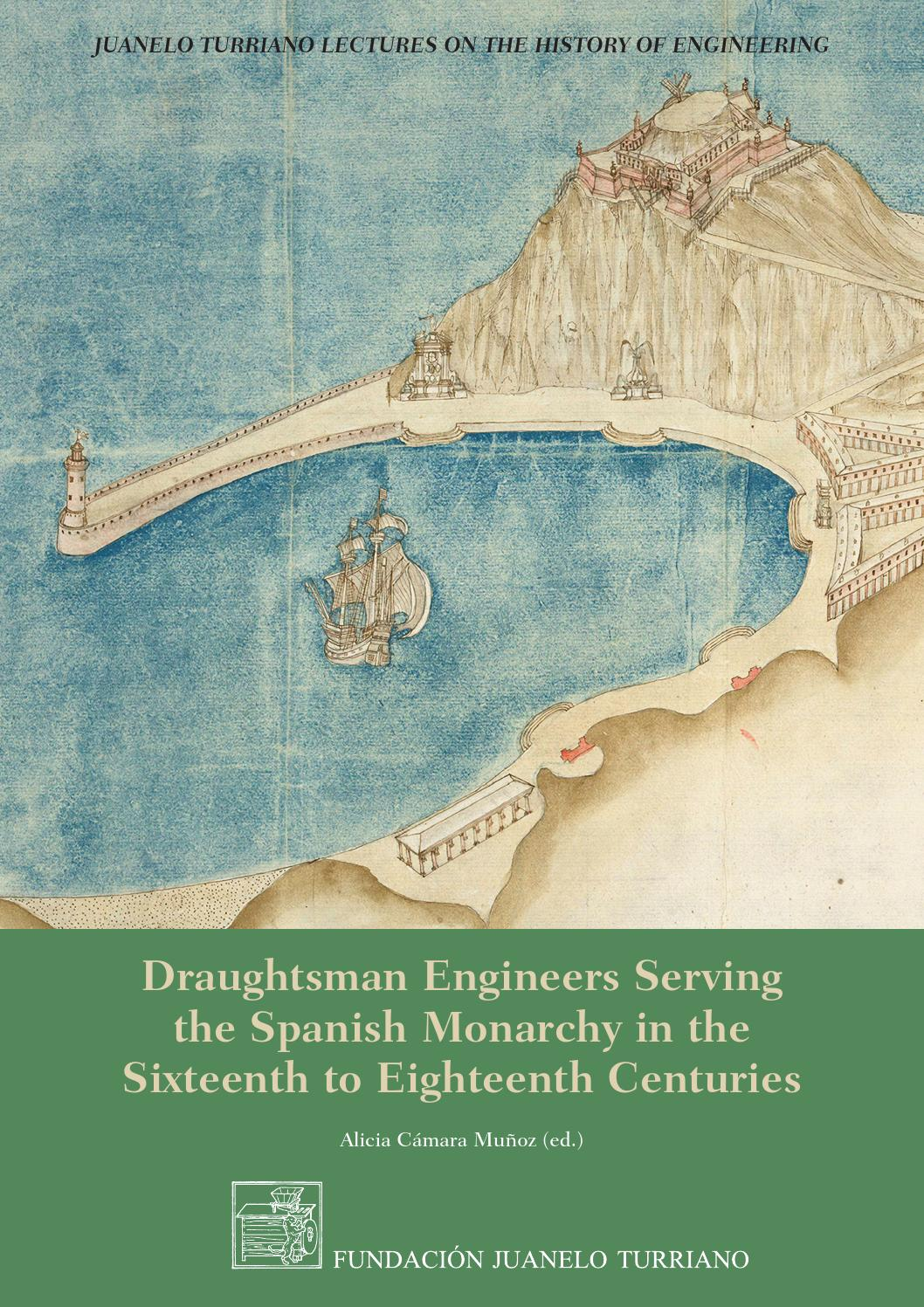 Camino Island Livro Draughtsman Engineers Serving The Spanish Monarchy In The