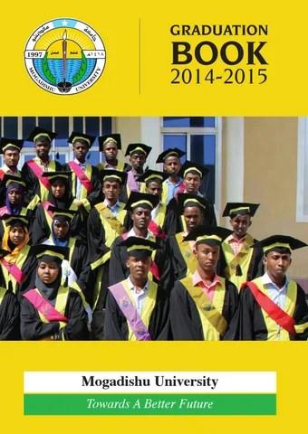 Graduation Book 2014 - 2015 Mogadishu University by daauus - issuu