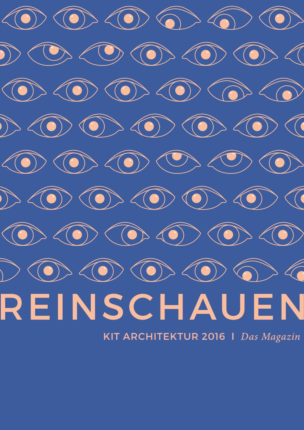 Uni Ranking Architektur Reinschauen Kit Architektur 2016 Das Magazin By Arch Kit Edu