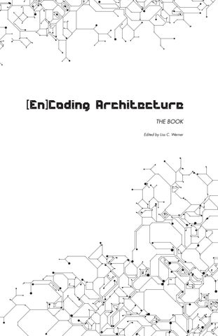 LCWerner - Encoding Architecture - the book by Liss C Werner - issuu