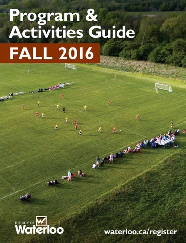 Fall 2016 Program  Activities Guide by City of Waterloo - issuu