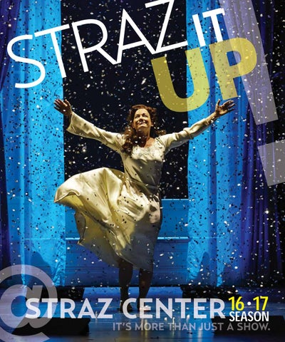 2016-2017 Season Brochure by Straz Center for the Performing Arts