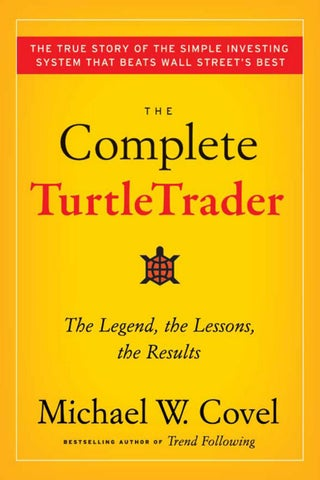 The complete turtletrader the legend, the lessons, the results