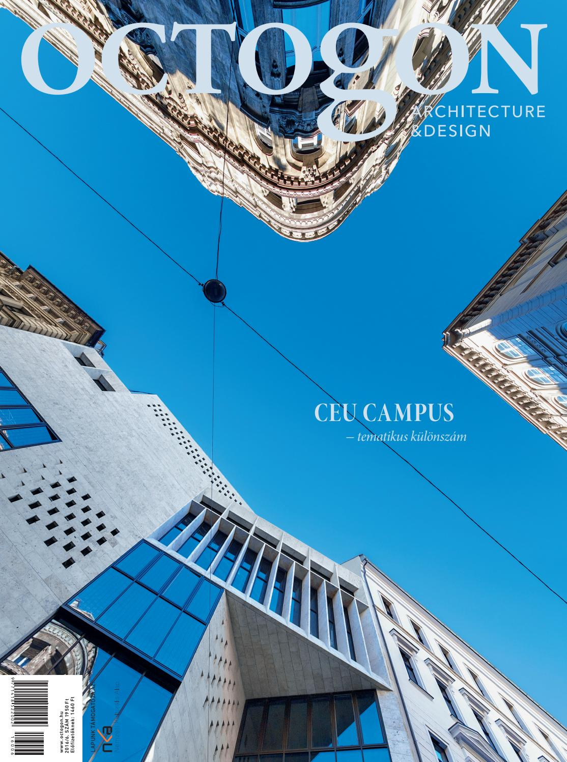 Octogon magazine 2016 6 ceu campus special edition by octogon architecture design magazine issuu