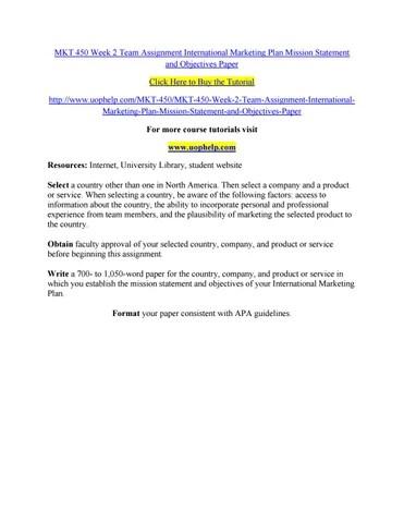 Mkt 450 week 2 team assignment international marketing plan mission