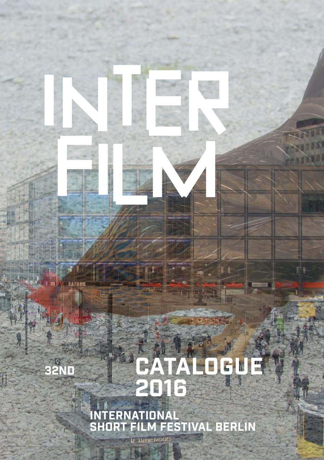 Catalogue 32nd International Short Film Festival Berlin By Interfilm Berlin Issuu