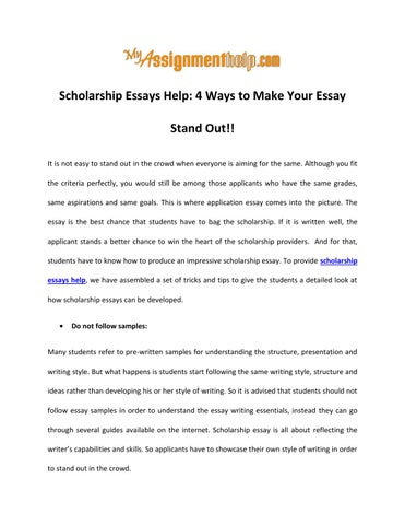 Scholarship Essays Help 4 Ways to Make Your Essay Stand Out by - how to make an essay better