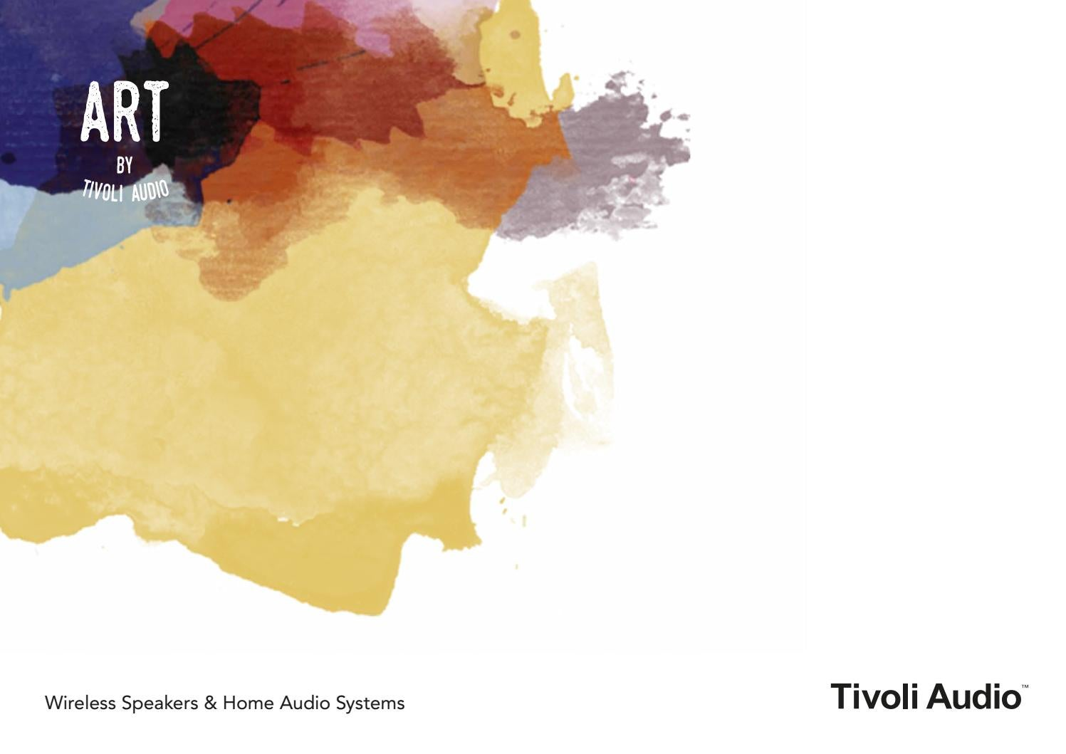 Tivoli Audio Yellow Tivoli Audio Brochure Art Collection By Vanmokum Issuu