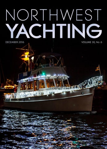 Northwest Yachting December 2016 by Northwest Yachting - issuu