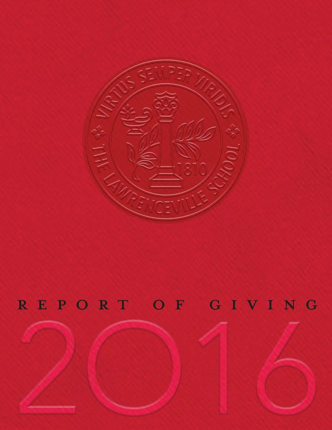 Lawrenceville Annual Report Of Giving By The Lawrenceville School Issuu