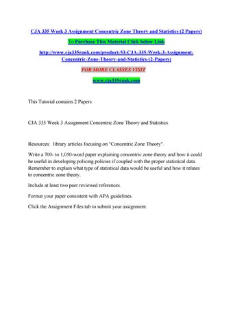 Cja 335 week 3 assignment concentric zone theory and statistics (2