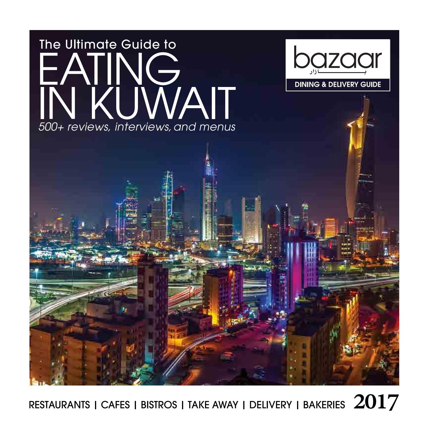 Cucina Restaurant Kuwait Menu 2017 Bazaar Dining And Delivery Guide By Bazaar Magazine Issuu