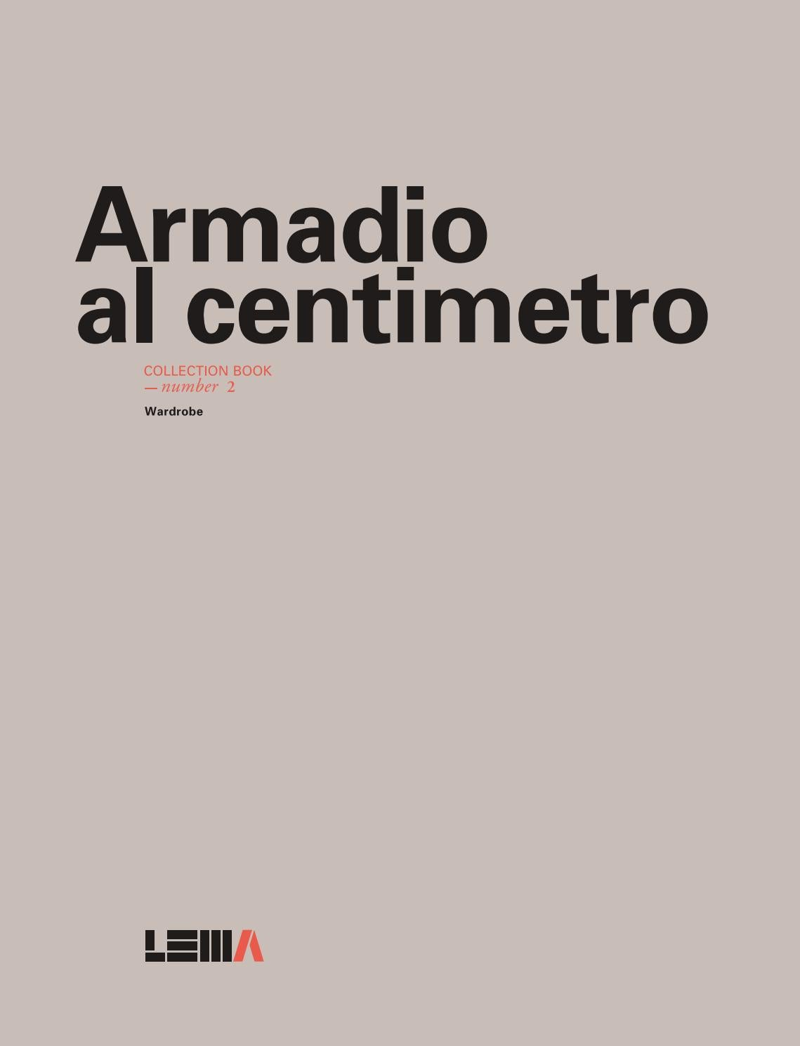 Armadio Angolare Lema Xtra 2016 Lema Armadio Al Centimetro Collection Book By Xtra