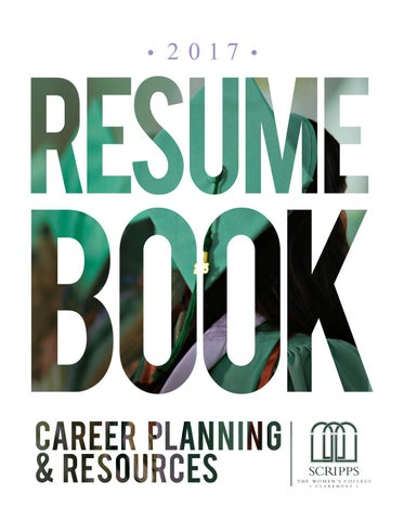 2017 Resume Book by Career Planning  Resources at Scripps College - resume book