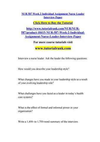 Nur 587 week 2 individual assignment nurse leader interview paper by