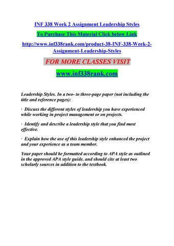 Inf 338 week 2 assignment leadership styles by bunty - issuu