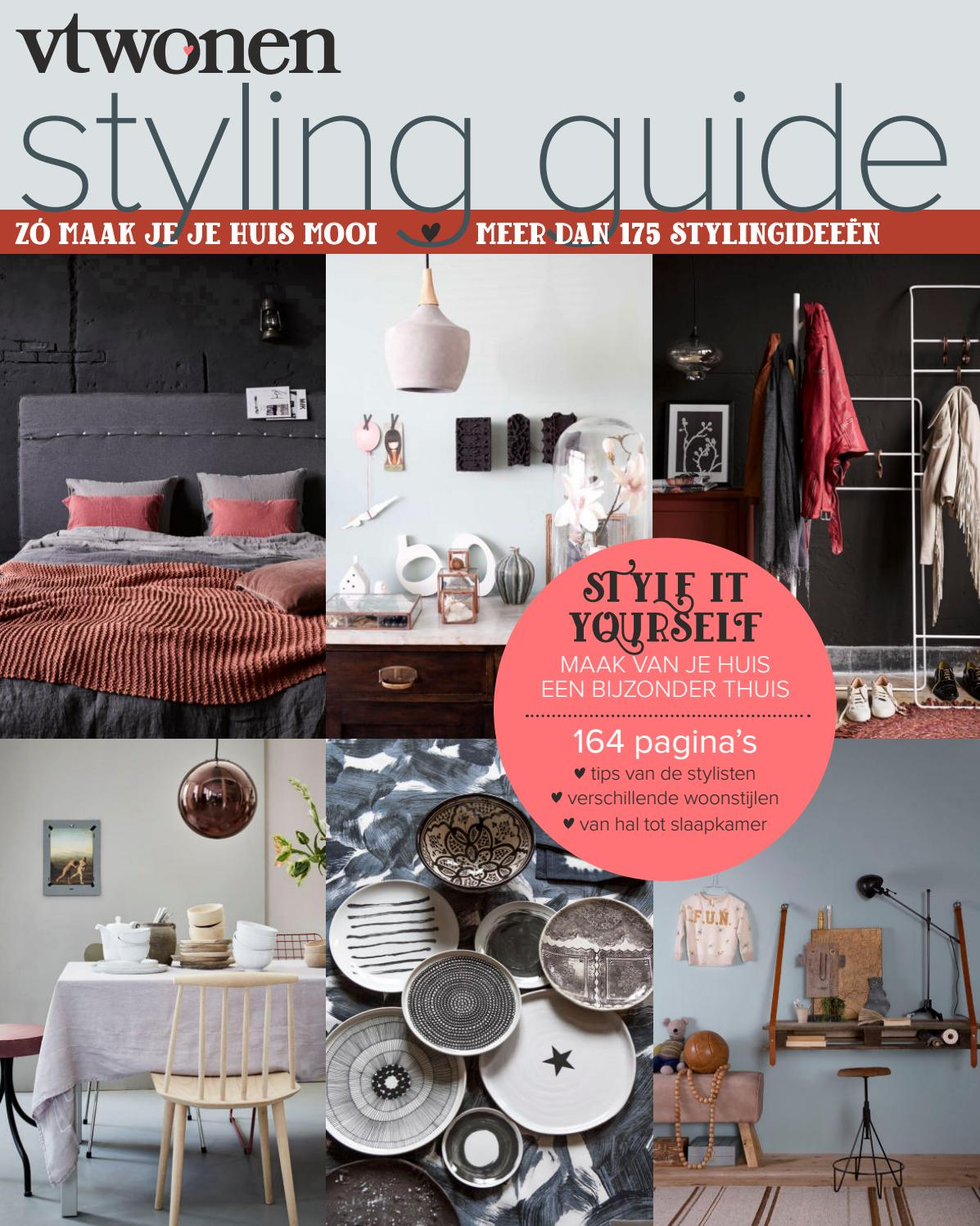 Woonstijlen 2017 Vtwonen Styling Guide 2017 By Home Deco Sanoma Issuu