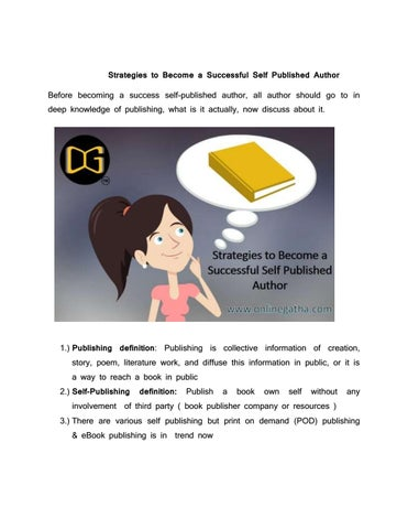 Tactics for becoming a self published successful author by - self published author
