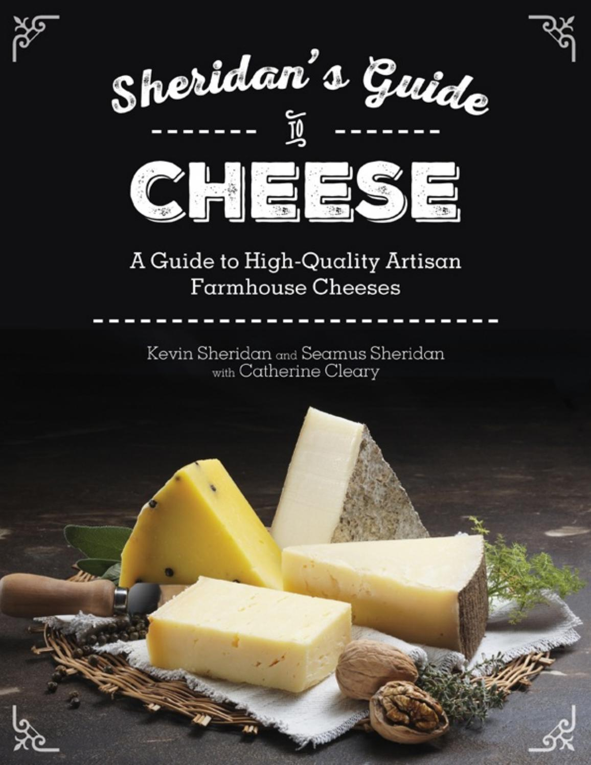 Sheridans Guide To Cheese A Guide To High Quality By Gialink Truc Issuu
