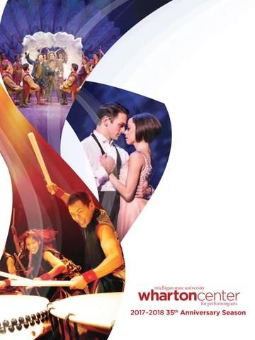 2017-2018 35th Anniversary Season Brochure by Wharton Center - issuu