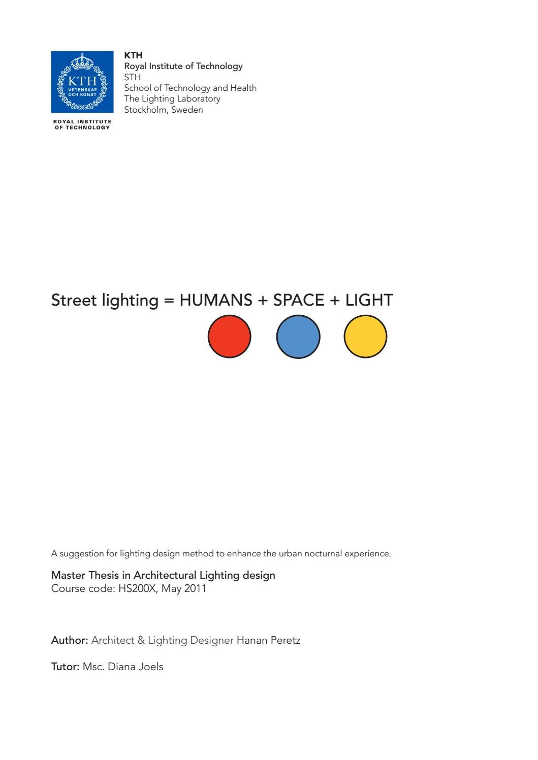 Lighting Design Kth Street Lighting Humans Space Light By Peretz Architecture