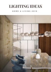 Lighting Ideas - Lighting & Design 2018 by COVET HOUSE - Issuu